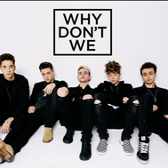 Do you know 'Why don't we lyrics'